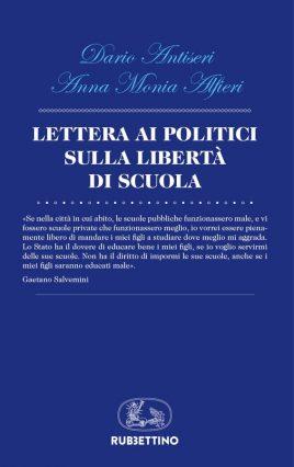 """Una """"Lettera ai politici sulla libertà di scuola"""" (Rubbettino) a difesa della  libertà di scelta educativa. È questo il contenuto del volume scritto da  suor ... 6dcda9b4ecf"""